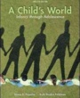 Carsten Institute of Cosmetology Textbooks A Child's World (ISBN 0078035430) by Gabriela Martorell, Diane Papalia, Ruth Feldman for Carsten Institute of Cosmetology Students in Tempe, AZ