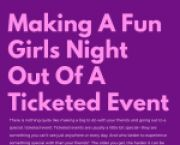 UNO News Making A Fun Girls' Night Out Of A Ticketed Event for University of Nebraska at Omaha Students in Omaha, NE